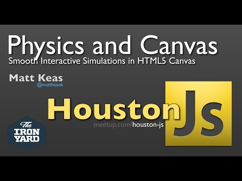 Physics and Canvas - Smooth Interactive Simulations in HTML5 Canvas