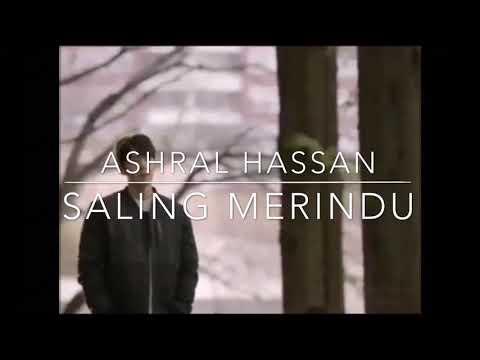 Sad story MV|Saling Merindu - Ashral Hassan