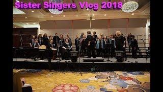 Sister Singers 2018 Vlog