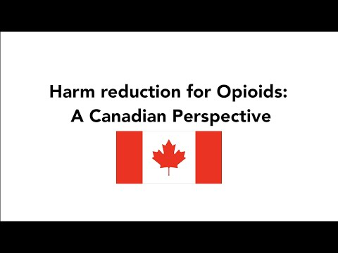 Harm Reduction For Opioids: A Canadian Perspective