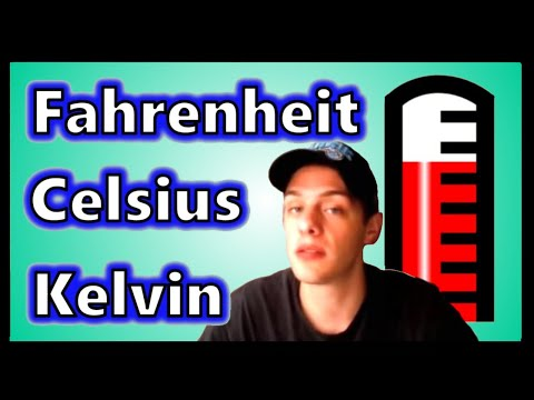 Fahrenheit, Celsius, and Kelvin Scales