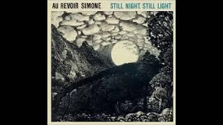Still Night, Still Light @432 - Au Revoir Simone YouTube Videos