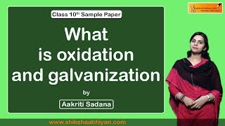What is #oxidation and #galvanization?