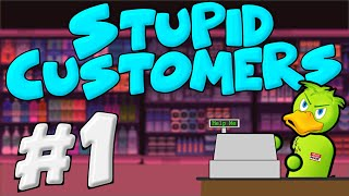 Stupid Customers In Retail #1 - Retail Problems
