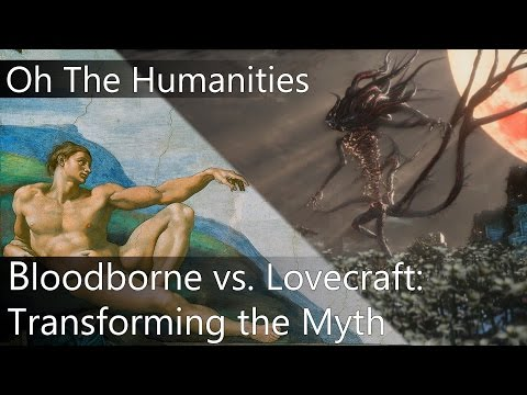 OTH: How Bloodborne Transforms the Myth