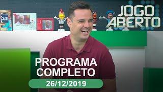 Jogo Aberto - 26/12/2019 - Programa completo