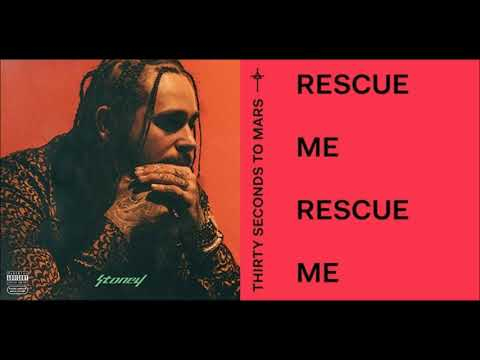 Post Malone VS 30 Seconds To Mars - Rescue Me, I Fall Apart (MASHUP)