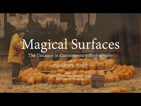 Magical Surfaces: The Uncanny in Contemporary Photography at Parasol Unit on The Art Channel