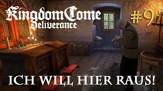 Let's Play Kingdom Come Deliverance #9: Ich will hier raus!  (Tag 2 / Blind / deutsch)