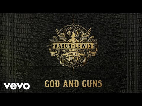 Aaron Lewis - God And Guns (Audio)