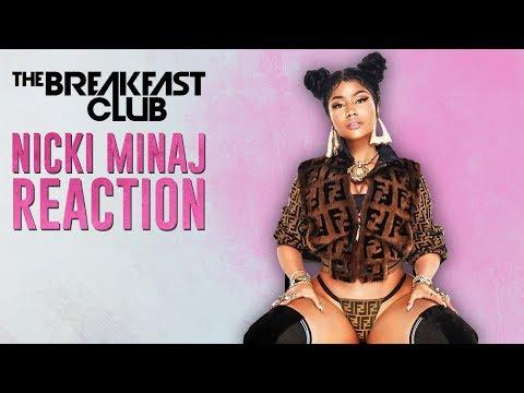 Breakfast Club Reacts To Nicki Minaj's New Songs