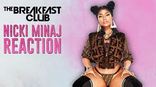 Breakfast Club Reacts To Nicki Minaj