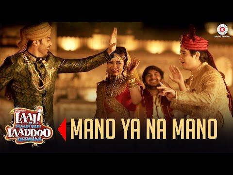 Mano Ya Na Mano | Laali Ki Shaadi Mein Laaddoo Deewana | Vivaan, Akshara, Gurmeet & Kavitta