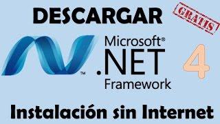 Descargar NET Framework 4.0 | Instalacion sin Internet