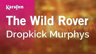 The Wild Rover - Dropkick Murphys   Karaoke Version   KaraFun