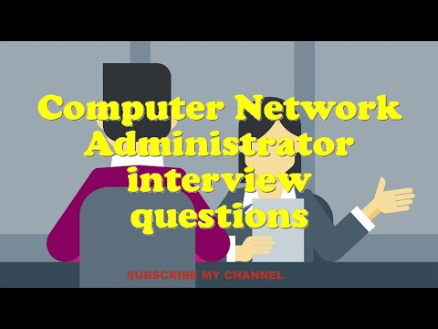 Computer Network Administrator interview questions
