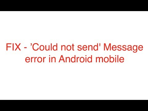 Could not send' Message error in Android mobile [Simple Fix