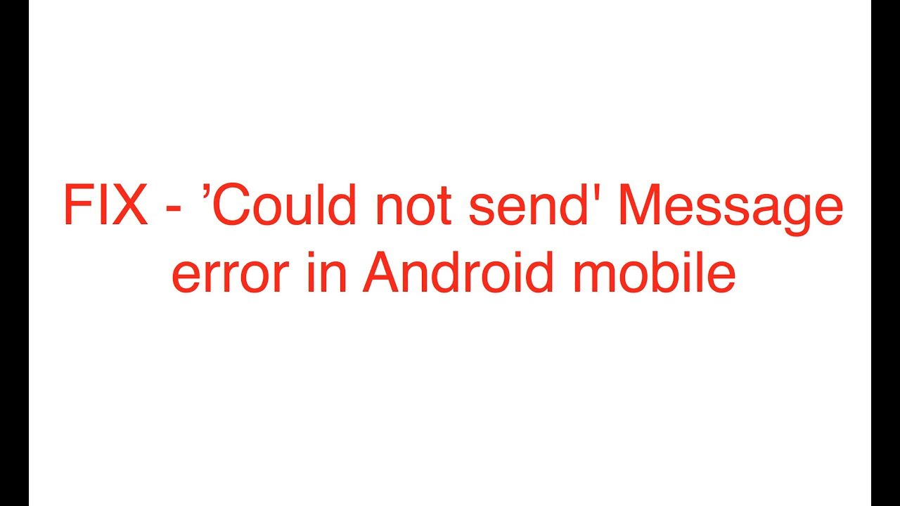d59bf397dca Could not send  Message error in Android mobile  Simple Fix  - YouTube
