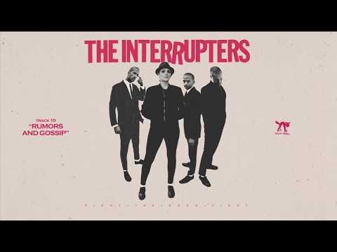 the-interrupters---rumors-and-gossip-(full-album-stream)
