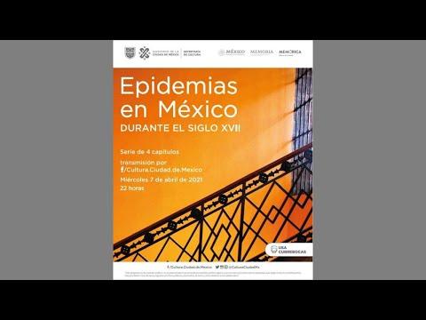 Epidemias en México durante el siglo XVII