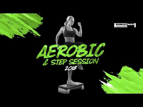 Aerobic & Step Session 2018 130135 bpm32 count