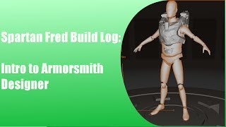 Spartan Fred-104 Armor Build Log Intro: Intro To Armorsmith Designer