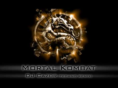 DJ Cazor - Mortal Kombat (Techno Remix)