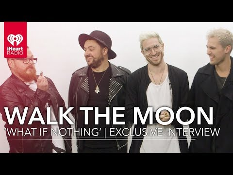 WALK THE MOON 'What if Nothing' | Exclusive Interview