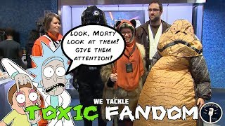 The Toxic Fan Culture - Szechuan and Cosplay and Snoke (Oh my!)
