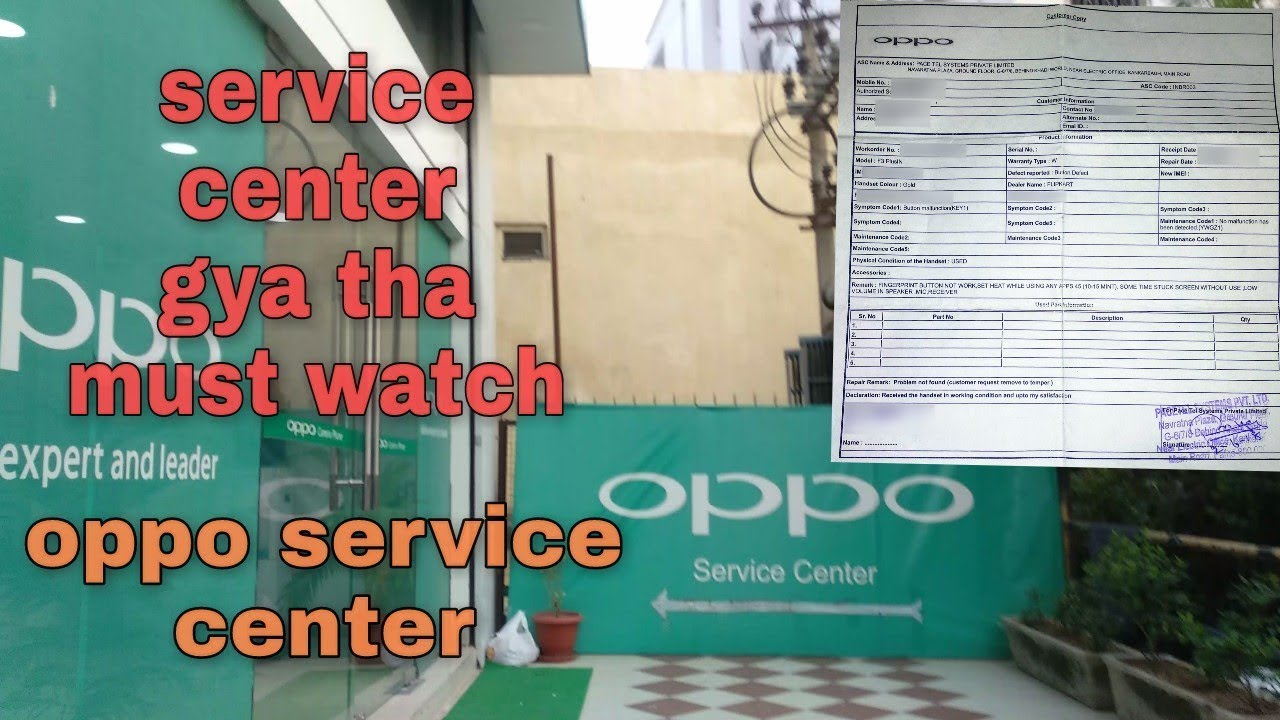 FIRST EXPERIENCE OF OPPO SERVICE CENTER (PATNA, INDIA)