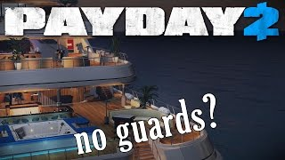 Yacht Heist NO guards, all dead! Silent assassin (Payday 2)