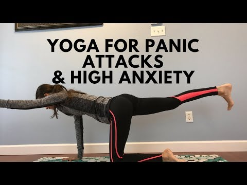Yoga for Panic Attacks and High Anxiety