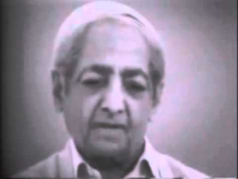 Jiddu Krishnamurti - Be attentive at that moment and see what happens