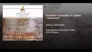 Chamber Concerto: II. Calmo - sostenuto