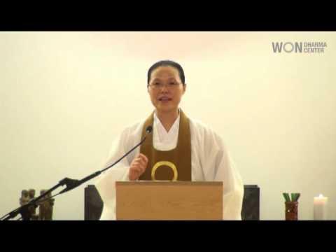 The Purpose of Meditation: Won Buddhism Dharma Talk by Ven. Chung Ohun Lee, Ph.D.