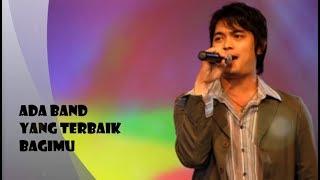 Ada Band : Yang Terbaik Bagimu ft. Gita Gutawa (Lirik)