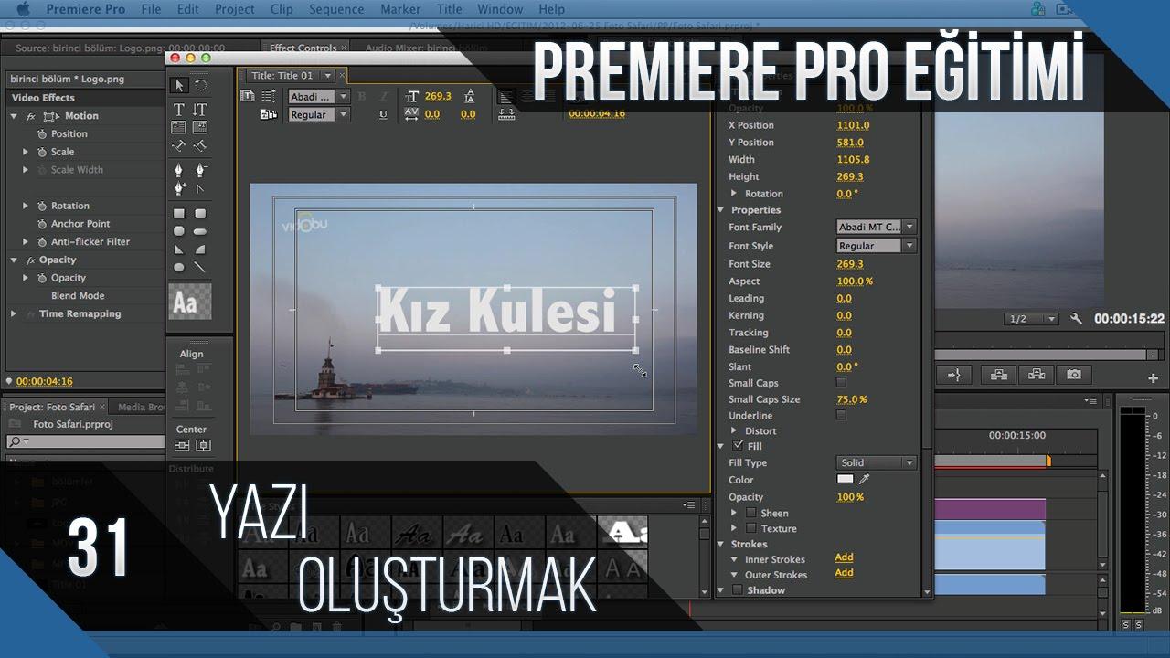 Premiere Pro Eğitimi 31 - Yazı oluşturmak