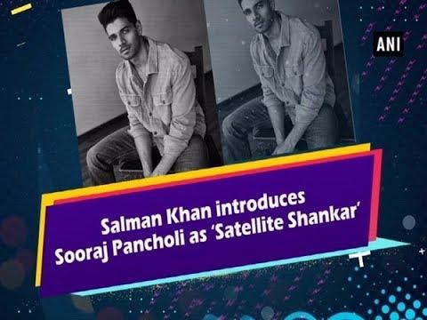 Salman Khan introduces Sooraj Pancholi as 'Satellite Shankar' Mp3