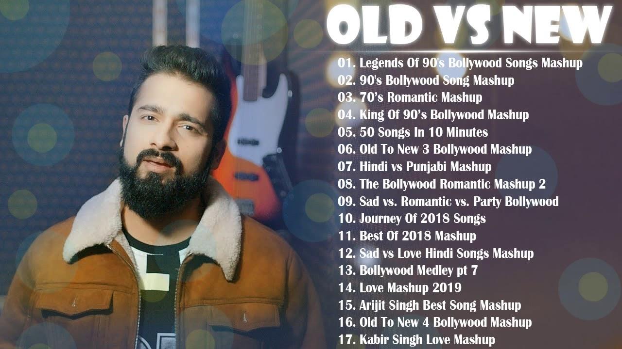 Old Vs New Bollywood Mashup Songs 2020 List Of The Best Romantic Mashup Songs 2020 Hindi Mashup Youtube Anyone can find the songs on youtube. old vs new bollywood mashup songs 2020 list of the best romantic mashup songs 2020 hindi mashup