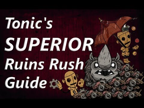Tonic's SUPERIOR Ruins Rush Guide (WX-78) | Don't Starve Together