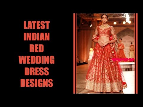 Indian Red Wedding Dress Designs
