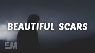 Maximillian - Beautiful Scars (Lyrics)