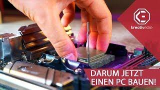 DARUM sollte man JETZT einen NEUEN GAMING PC BAUEN! | Die mega Deals 2019