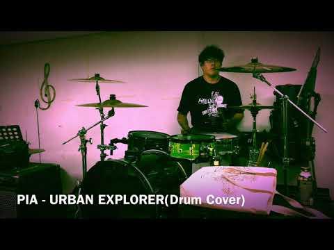 피아(PIA) - Urban Explorer (Drum Cover)