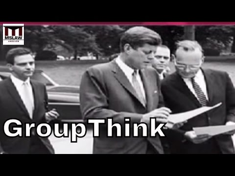 JFK and Groupthink: Lessons in Decision Making