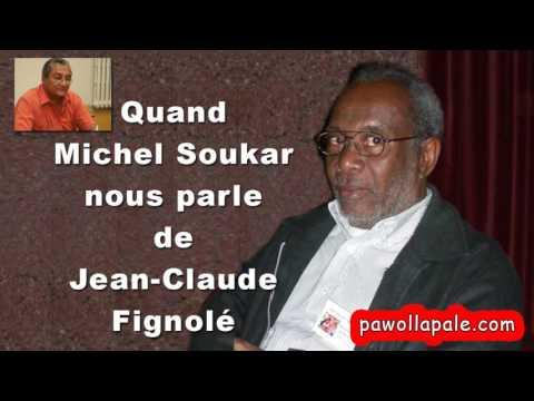Quand Michel Soukar nous parle de Jean Claude Fignolé