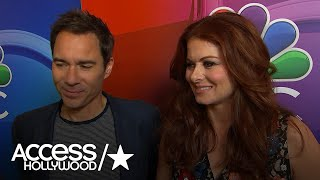 'Will & Grace' Is Back: Debra Messing & Eric McCormack On What Fans Can Expect