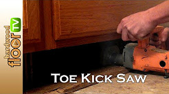 Toe Kick Saw - Also Called Flush Cut