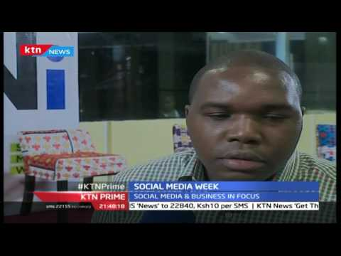 KTN Prime September 14 2016: Social Media week to show technology as a complementary tool