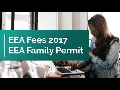 EEA Fees 2017   EEA Family Permit